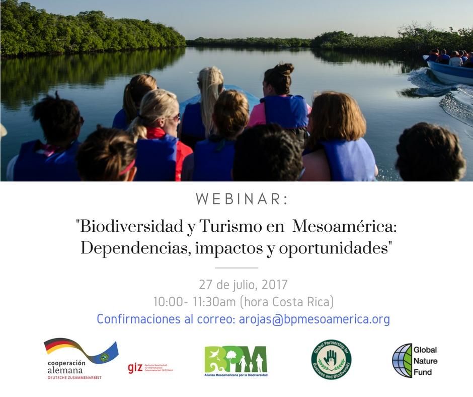 """Webinar gratuito:   """"Biodiversidad y Turismo en Mesoamérica: Dependencias, impactos y oportunidades"""""""